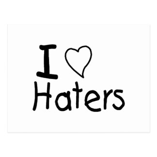 I Love Haters Postcard