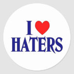 I Love Haters Round Stickers