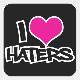 I Love Haters Square Sticker