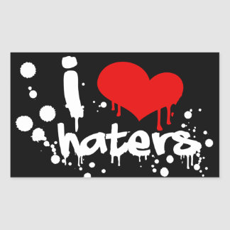 I Love Haters Rectangle Sticker