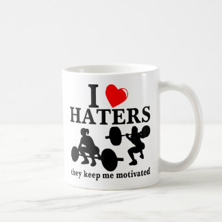 I Love Haters They Keep Me Motivated (Fitness) Coffee Mug