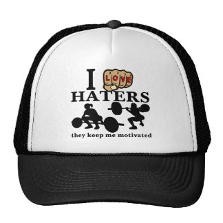I Love Haters They Keep Me Motivated Trucker Hat