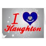 I Love Haughton, Louisiana Card
