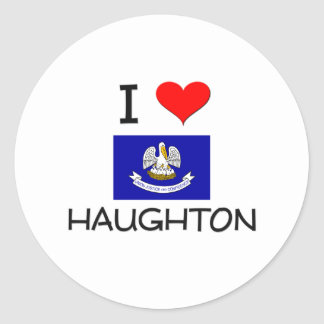 I Love HAUGHTON Louisiana Classic Round Sticker