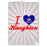 I Love Haughton, Louisiana Greeting Card