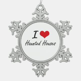 I love Haunted Houses Snowflake Pewter Christmas Ornament