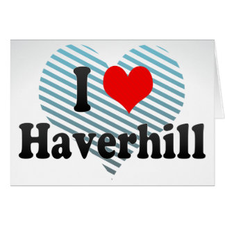 I Love Haverhill, United States Stationery Note Card