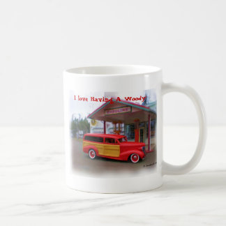 I love Having A Woody! Coffee Mugs