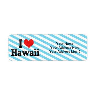 I Love  Hawaii Label