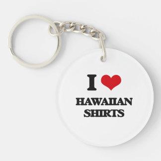 I love Hawaiian Shirts Single-Sided Round Acrylic Keychain
