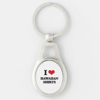 I love Hawaiian Shirts Silver-Colored Oval Keychain