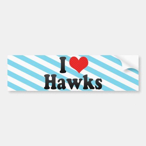 I Love Hawks Bumper Sticker