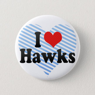 I Love Hawks Pinback Button