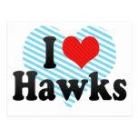 I Love Hawks Postcard