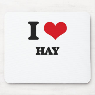 I love Hay Mouse Pad