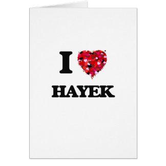 I Love Hayek Greeting Card