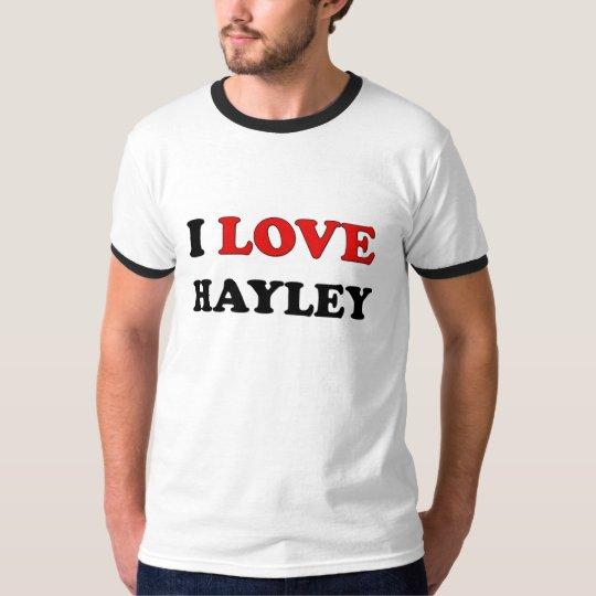 I Love Hayley T-Shirt