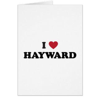 I Love Hayward California Greeting Card