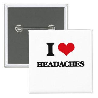 I love Headaches 2 Inch Square Button
