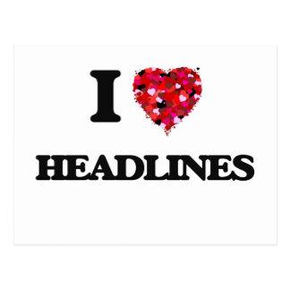 I Love Headlines Postcard