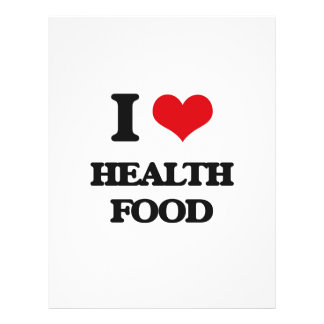 """I love Health Food 8.5"""" X 11"""" Flyer"""