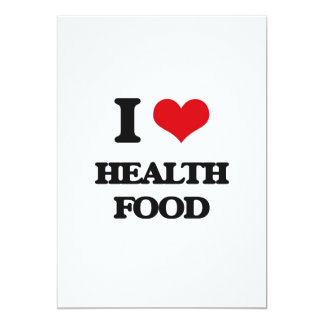 I love Health Food 5x7 Paper Invitation Card