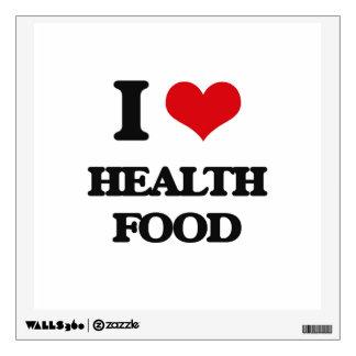 I love Health Food Wall Graphic