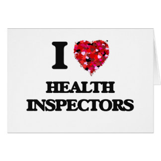 I love Health Inspectors Greeting Card