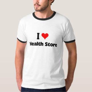 I love health store T-Shirt
