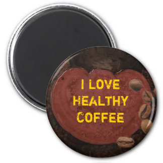 I Love Healthy Coffee Magnet
