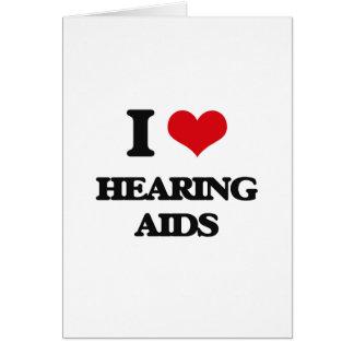 I love Hearing Aids Card