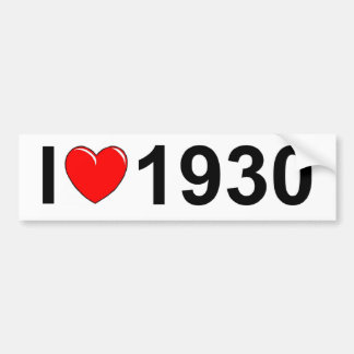 I Love (Heart) 1930 Bumper Sticker