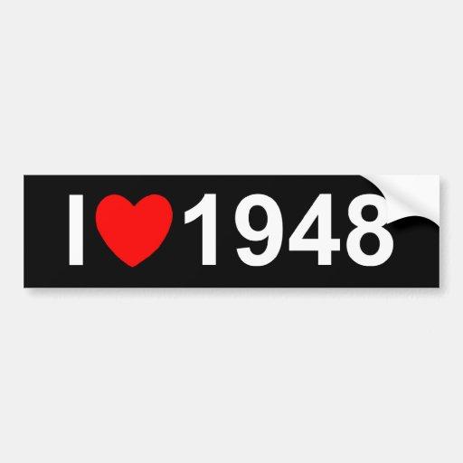 I Love (Heart) 1948 Bumper Sticker