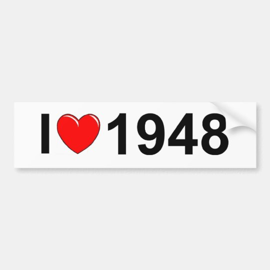 I Love (Heart) 1948 Bumper Sticker