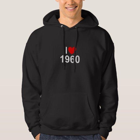 I Love (Heart) 1960 Hoodie