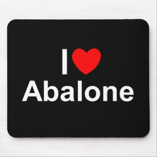 I Love (Heart) Abalone Mouse Pad