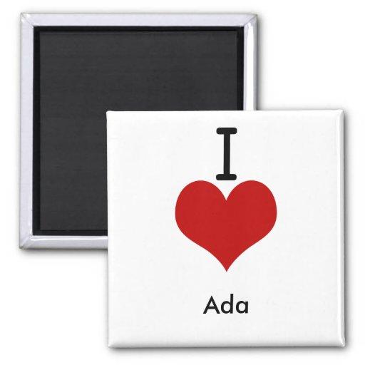 I Love (heart) Ada Magnet