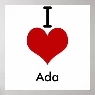 I Love (heart) Ada Poster