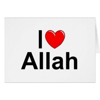 I Love (Heart) Allah Greeting Cards