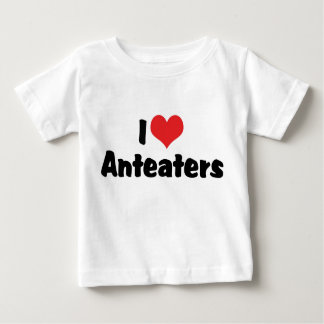 I Love Heart Anteaters Baby T-Shirt