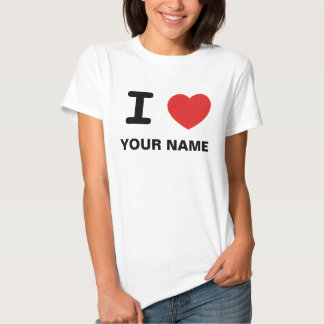 I love (heart) any text or name T-Shirt