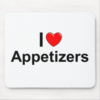 I Love (Heart) Appetizers Mousepads