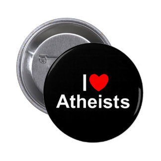 I Love (Heart) Atheists Pinback Button