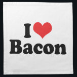 "I Love Heart Bacon - Bacon Lover Napkin<br><div class=""desc"">I Love (Red Heart) Bacon</div>"