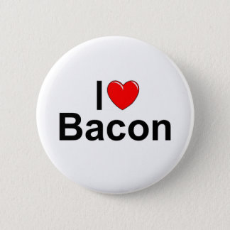 I Love (Heart) Bacon Button