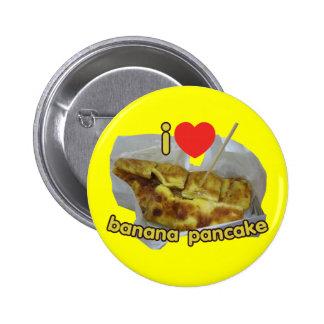 I Love (Heart) Banana Pancake ... Thai Street Food Button