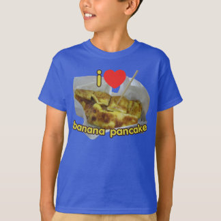 I Love (Heart) Banana Pancake ... Thai Street Food T-Shirt