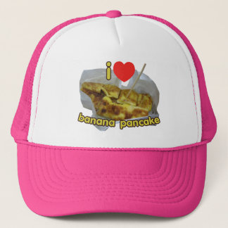 I Love (Heart) Banana Pancake ... Thai Street Food Trucker Hat