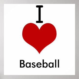 I Love (heart) Baseball Posters