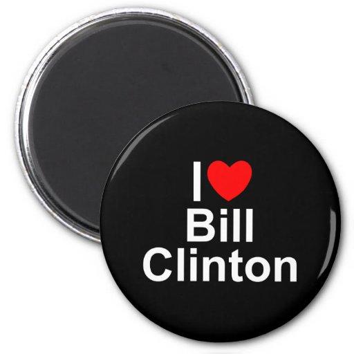I Love (Heart) Bill Clinton Magnets